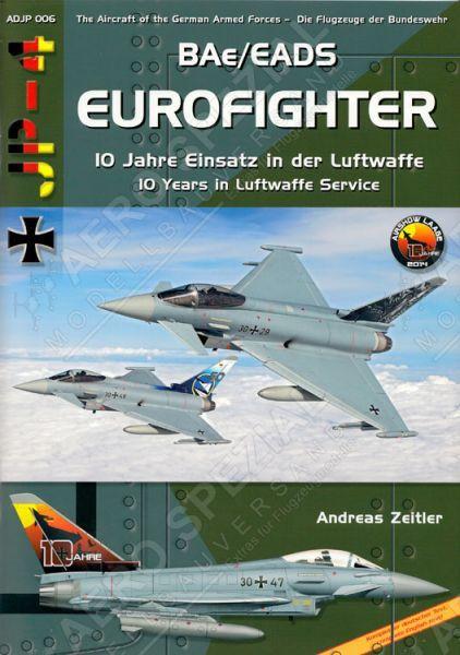 ADJP06 Eurofighter: 10 Years in Luftwaffe Service