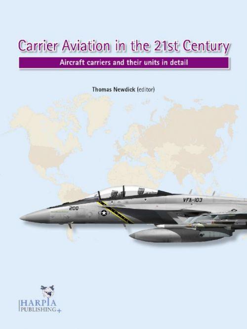 HAP2022 Carrier Aviation in the 21st Century: Flugzeugträger und ihre Einheiten im Detail