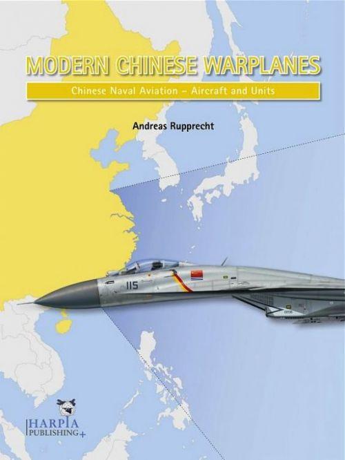 HAP2105 Modern Chinese Warplanes: Chinesische Marineflieger - Luftfahrzeuge und Einheiten