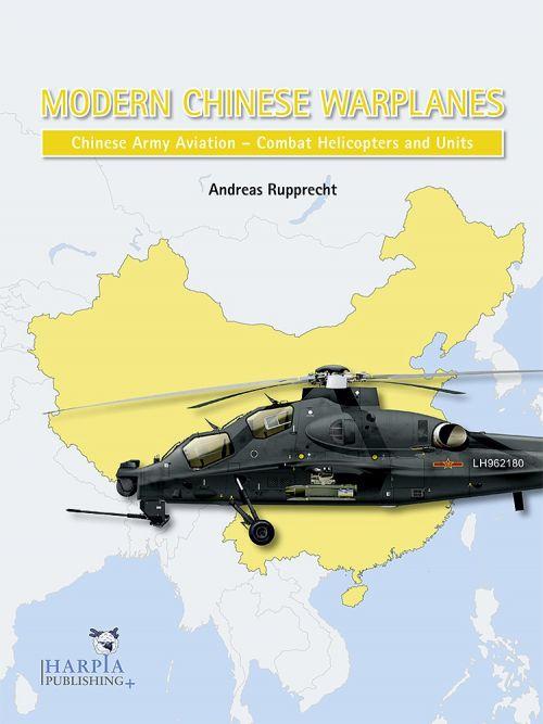 HAP2107 Modern Chinese Warplanes: Chinesische Heeresflieger - Luftfahrzeuge und Einheiten