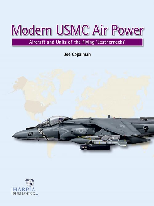 HAP2025 Modern USMC Air Power: Aircraft and Units of the Flying Leathernecks
