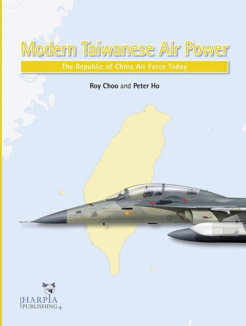 HAP2109 Modern Taiwanese Air Power: Die taiwanesische Luftwaffe heute