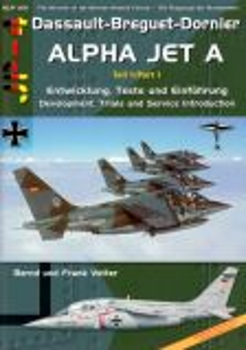 ADJP05 Alpha Jet A Part 1: Development, Trials and Service Introduction