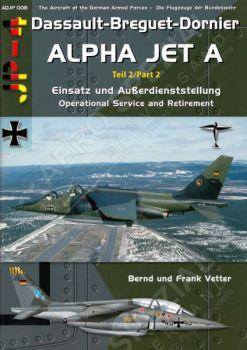 ADJP08 Alpha Jet A Teil 2: Einsatz und Außerdienststellung