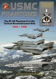 ADUPH06 USMC Phantoms: The RF-4B in the Tactical Reconnaissance Role 1965 – 1990