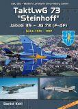 ADUHS12 TaktLwG 73 Steinhoff (JG 73 - JaboG 35), Teil 2: 1975-1997