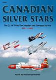 CAN002 Canadian Silver Stars: The CL-30 T-Bird in Canadian and Overseas Service 1951-2005