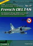 AD011 French Deltas - The Mirage 2000 over Europe, Part 1