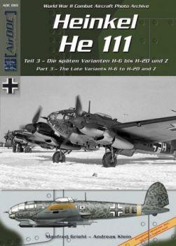 ADPA10 He 111 Teil 3: Späte Varianten H-6 bis H-20 und Z