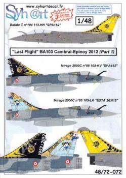 SY48072 Mirage 2000C & Rafale C BA 103 Cambrai letzter Flug