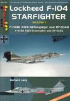 ADJP04 F-104 Starfighter Part 2: F-104G AWX/Abfangjäger und RF-104G